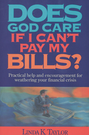 Does God Care If I Can't Pay My Bills?