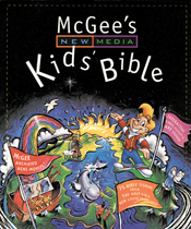 McGee's New Media Kids' Bible