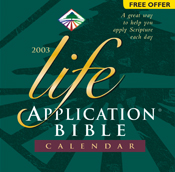 Life Application Bible 2003 Calendar