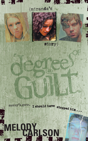 Degrees of Guilt: Miranda's Story