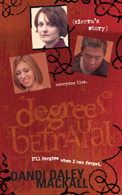 Degrees of Betrayal: Sierra's Story