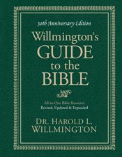 Willmington's Guide to the Bible 30th Anniversary Edition