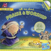 Tell Me about Praise and Worship