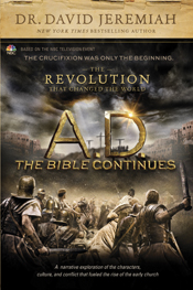 A.D. The Bible Continues: The Revolution That Changed the World