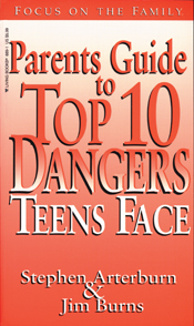 Parents Guide to Top 10 Dangers Teens Face