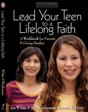 Lead Your Teen to a Lifelong Faith