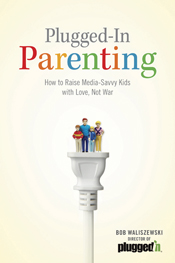 Plugged-In Parenting