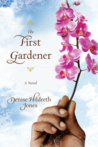 The First Gardener by Denise Hildreth Jones