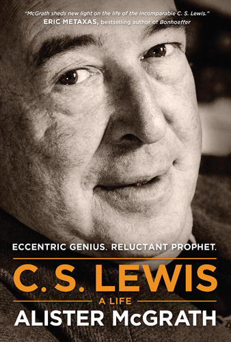 C.S. Lewis: Eccentric Genius, Reluctant Prophet