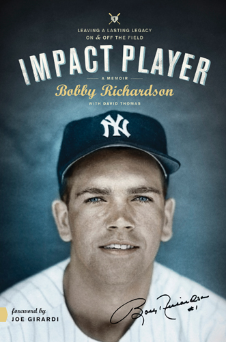Impact Player by Bobby Richardson