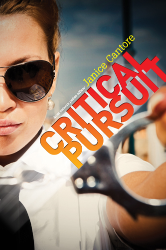 Critical Pursuit by Janice Cantore