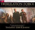 Tribulation Force: An Experience in Sound and Drama