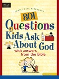Cover: 801 Questions Kids Ask about God