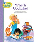 Cover: What Is God Like?