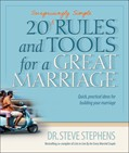 Cover: 20 (Surprisingly Simple) Rules and Tools for a Great Marriage