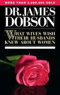 Cover: What Wives Wish Their Husbands Knew About Women