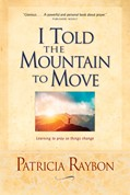 Cover: I Told the Mountain to Move