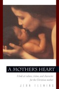Cover: A Mother's Heart