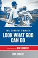 The Zobrist Family: Look What God Can Do
