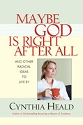 Cover: Maybe God Is Right After All