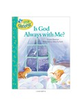 Cover: Is God Always with Me?