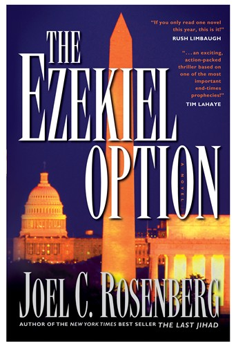 The Ezekiel Option by Joel C. Rosenberg