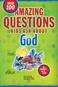 Cover: Amazing Questions Kids Ask about God