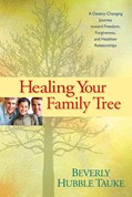 Cover: Healing Your Family Tree