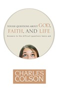 Cover: Tough Questions about God, Faith, and Life