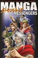Manga Messengers : Softcover