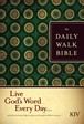 The Daily Walk Bible KJV : Hardcover