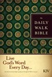 The Daily Walk Bible KJV : Softcover