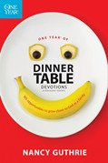 Cover: One Year of Dinner Table Devotions and Discussion Starters