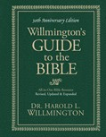 Cover: Willmington's Guide to the Bible 30th Anniversary Edition
