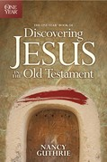 Cover: The One Year Book of Discovering Jesus in the Old Testament