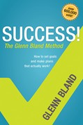 Cover: Success! The Glenn Bland Method