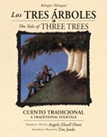 Cover: Los tres árboles / The Tale of Three Trees (bilingüe / bilingual)