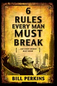 Cover: 6 Rules Every Man Must Break