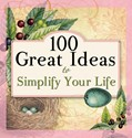 Cover: 100 Great Ideas to Simplify Your Life