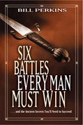 Cover: Six Battles Every Man Must Win