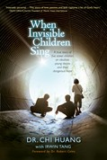 Cover: When Invisible Children Sing