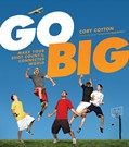 Cover: Go Big