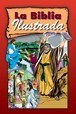 La Biblia ilustrada : Hardcover