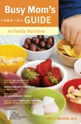 Cover: Busy Mom's Guide to Family Nutrition