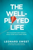 Cover: The Well-Played Life