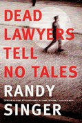 Cover: Dead Lawyers Tell No Tales