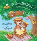 Cover: My Time with Grandma Bible Storybook