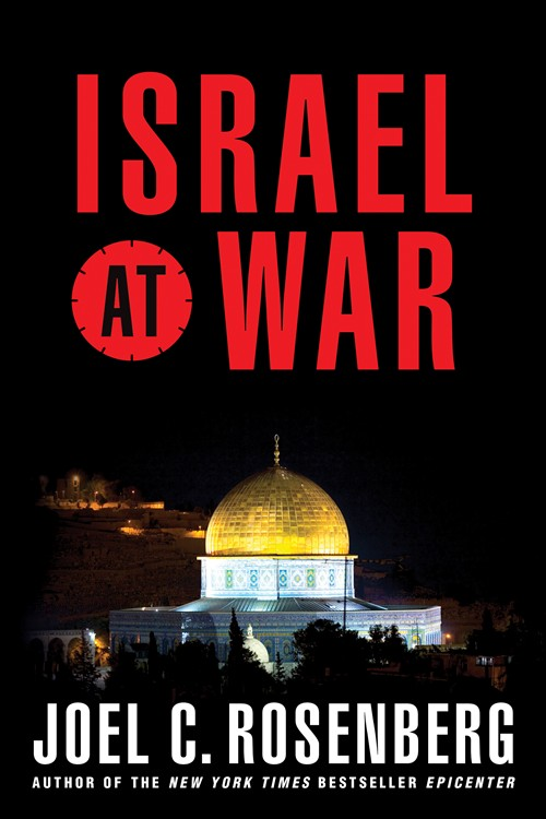 Israel at War by Joel C. Rosenberg