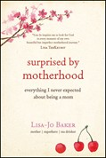 Cover: Surprised by Motherhood