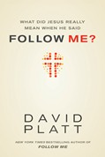 Cover: What Did Jesus Really Mean When He Said Follow Me?